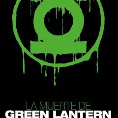 'La Muerte de Green Lantern', otro grande que se nos va