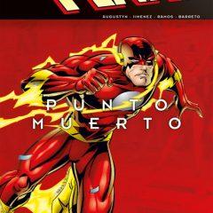 'Flash: Punto Muerto', más vivo que nunca