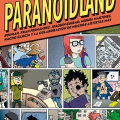 'Paranoidland Integral', el maravilloso mundo fanzinero is back