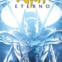 'Batman Eterno Integral Volumen 2', no es 52 pero entretiene igualmente