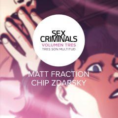 'Sex Criminals Volumen 3: Tres son Multitud', cada vez mejor