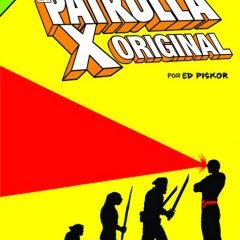 'La Gran Novela de La Patrulla-X Original', pasión por unos personajes