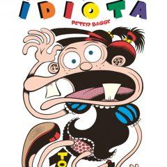 'Mundo Idiota Volumen 1', deliciosamente delirante