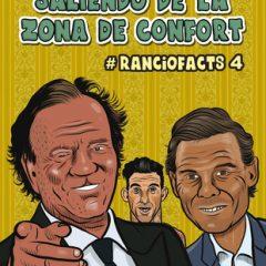 'Ranciofacts Volumen 4: Saliendo de la Zona de Confort', caspa deluxe