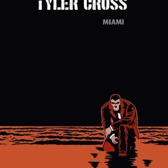 'Tyler Cross. Miami', esperado regreso