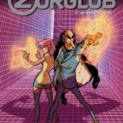 'Zorglub 2. El aprendiz de malo', de palos y astillas