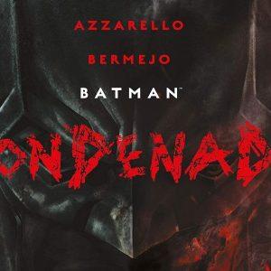 'Batman. Condenado 1', un tándem de lujo