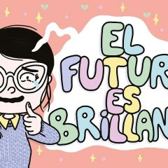 'El futuro es brillante', de cómo sobrevivir a Tinder y no morir en el intento