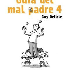 'Guía del mal padre 4', con progenitores como este…