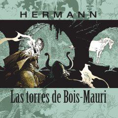 'La Torres de Bois-Mauri Volumen 2', Hermann sigue subiendo el nivel