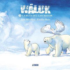 'Wáluk 3. La ruta del can mayor', aventuras en el polo