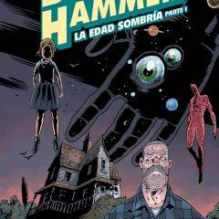 'Black Hammer Volumen 3: La Edad Sombría Parte 1', toca reinicio