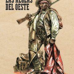 'Las reglas del oeste', Serpieri en modo «weird»