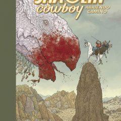 'The Shaolin Cowboy 1. Abriendo camino', la abigarrada épica de lo absurdo