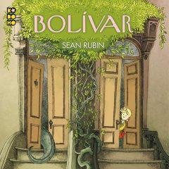 'Bolívar', la aventura está en la puerta de al lado
