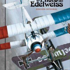 'El piloto del Edelweiss. Integral', la poética de la aviación