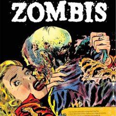'Zombis: Biblioteca de Comics de Terror de los Años 50 – Vol. 3', venciendo al Comic Code