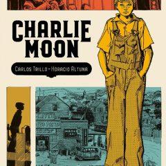 'Charlie Moon', la grandeza de Trillo y Altuna