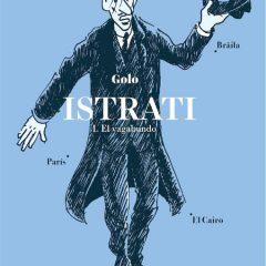 'Istrati 1. El vagabundo', descubrir