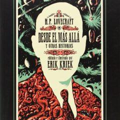'Desde el más allá y otras historias', puro Lovecraft