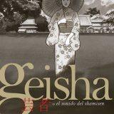 'Geisha o el sonido del shamisen', otro mundo, otra época