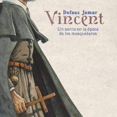 'Vincent. Un santo en la época de los mosqueteros', en clave de Eco