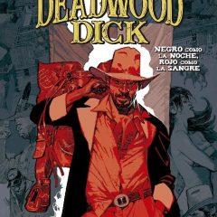 'Deadwood Dick: Negro como la noche, rojo como la sangre', «tarantiniano»