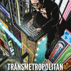 'Transmetropolitan Libro 1', no se preocupen, Ellis hace el trabajo sucio