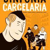 'Sinfonía carcelaria', música y viñetas para romper barrotes