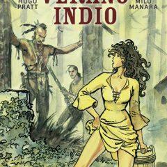 'Verano indio', Pratt y Manara, dueto legendario