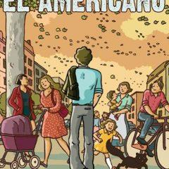 'El americano', asuntos de familia