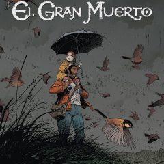 'El gran muerto vol.2', entre dos mundos