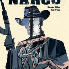 'El viejo y el narco', con los pies por delante y el orgullo incólume