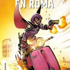 'Hit-Girl en Roma', el mejor arco