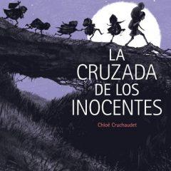 'La cruzada de los inocentes', entre la fábula y la crítica social
