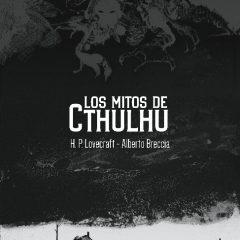 'Los mitos de Cthulhu', Breccia toca las cumbres…de la locura