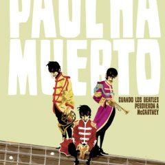 'Paul ha muerto', a vueltas con los de Liverpool