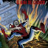 '100% Marvel El Asombroso Spiderman: El Alma del Cazador', un poco de Prozak, por favor