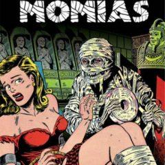 'Biblioteca de Cómics de Terror de los Años 50: Momias', el añejo aroma del miedo