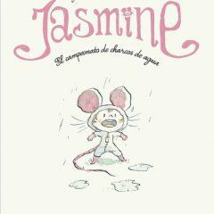 'Jasmine. El campeonato de charcos de agua', ¡¡a saltar!!