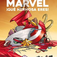 'Marvel ¡Qué hermosa eres!', make mine Marvel