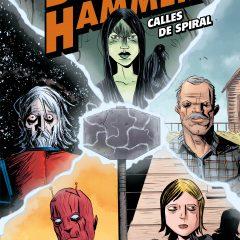 'Black Hammer: Calles de Spiral', la calma antes de la (sombría) tempestad