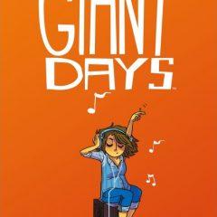 'Giant Days Volumen 2', bueno, (muy) bonito y barato…¿qué más quieren?