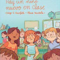 'Hay un niño nuevo en clase', el mundo de los peques