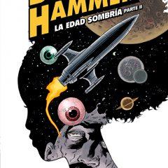 'Black Hammer: La Edad Sombría Parte II', incansable Lemire
