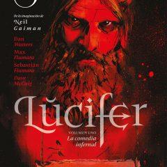 'Lucifer Volumen 1: La Comedia Infernal', abriendo (de nuevo) las puertas del averno