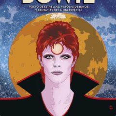 'Bowie. Polvo de estrellas, pistolas de rayos y fantasías de la era espacial', tan único como su protagonista