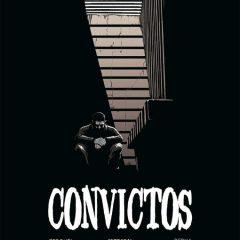 'Convictos', escalofriante retrato carcelario
