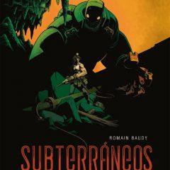 'Subterráneos', sindicalismo y fantasía