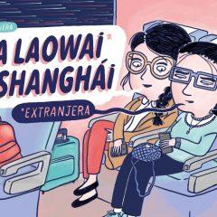 'Una laowai en Shanghai', aventuras y desventuras de una española en China